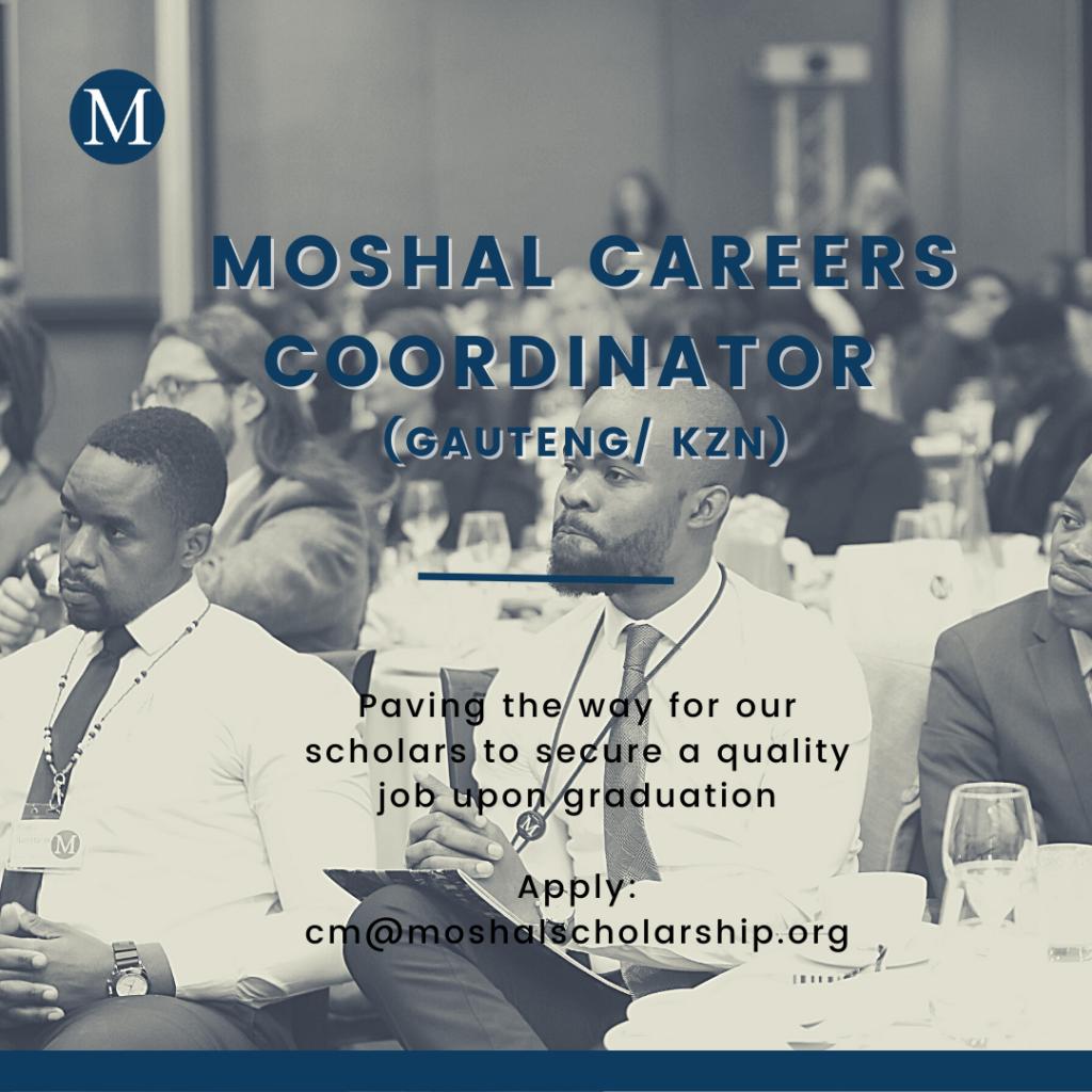 Moshal Careers Coordinator vacancy Gauteng. KZN